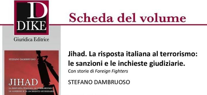 Stefano Dambruoso – Jihad. La risposta italiana al terrorismo