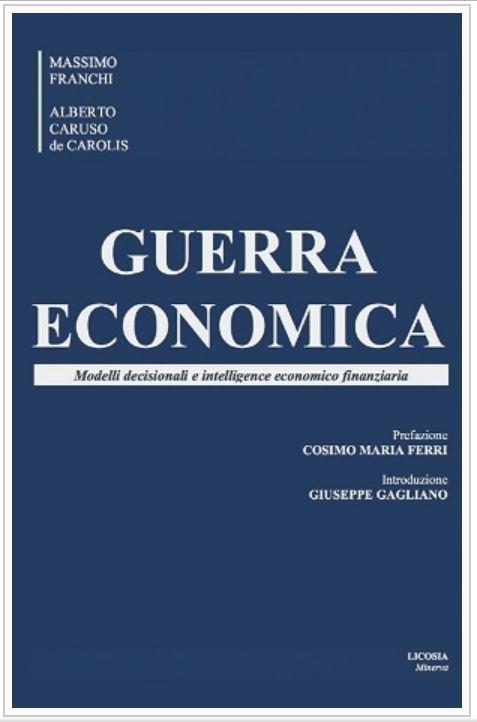 """Alberto Caruso De Carolis – """"Guerra economica"""""""