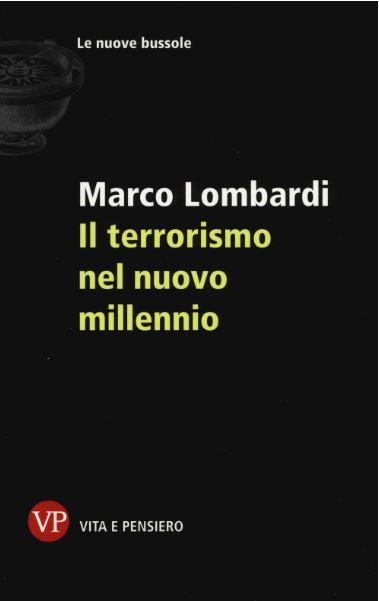 """Marco Lombardi – """"Il terrorismo nel nuovo millennio"""""""