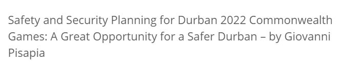 Safety and Security Planning for Durban 2022